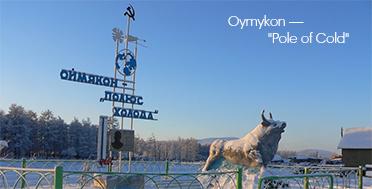 Oymyakon -- Pole of Cold